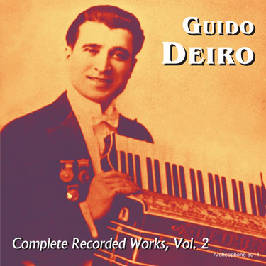 Guido Deiro, Complete Recorded Works, Vol. 2