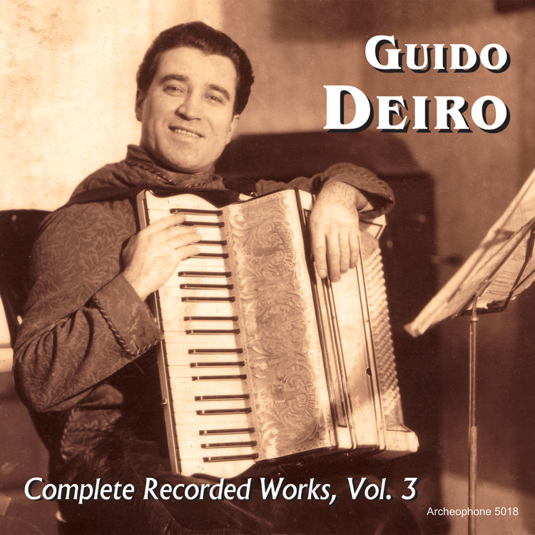 Guido Deiro, Complete Recorded Works, Vol. 3