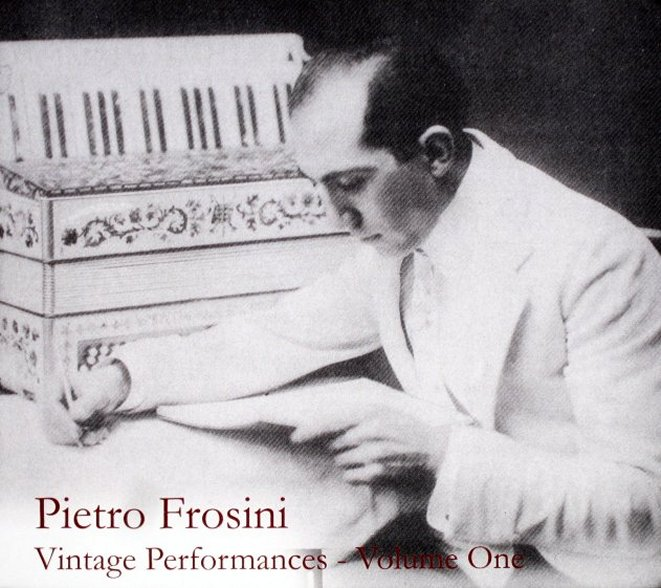 Pietro Frosini: Vintage Performances, Vol. 1